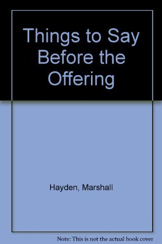 9780784702246: Things to Say Before the Offering
