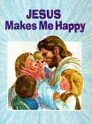 Jesus Makes Me Happy (0784702632) by Wanda Hayes