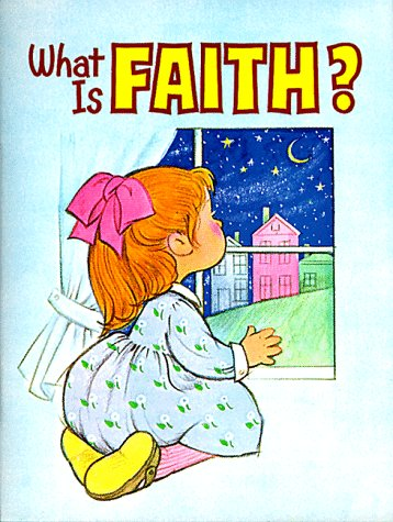 9780784702659: What is Faith?