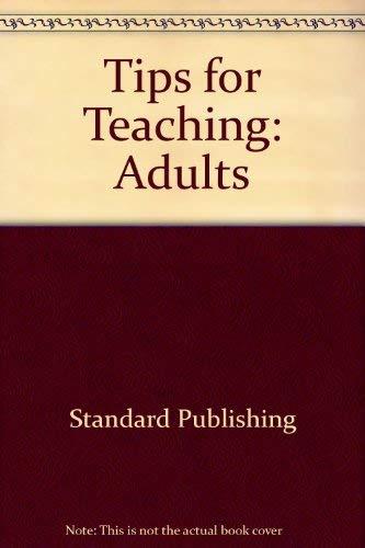 Tips for Teachers: Adult Class (0784703183) by Deyoung, Brett; Bowman, Greg