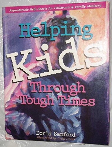 9780784703939: Helping Kids through Tough Times