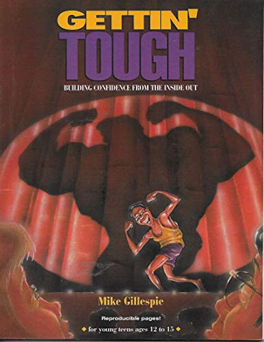 9780784704004: Gettin' Tough: Building Confidence from the Inside Out (Empowered(r) Bible Studies)