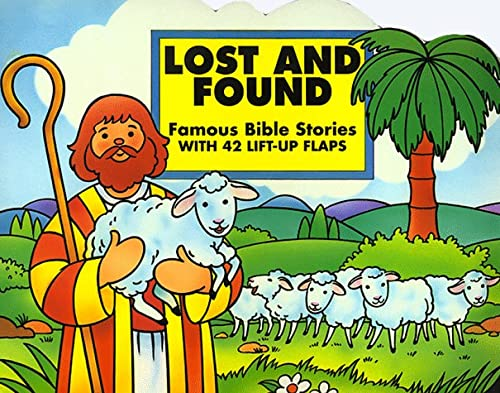 Lost and Found: Famous Bible Stories with 42 Lift-Up Flaps: Standard Publishing