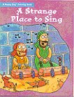 A Strange Place to Sing Coloring Book (0784704333) by Standard Publishing; Terry Whalin