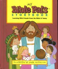 My Bible Pals Storybook: McCallum, Jodi [Illustrator]