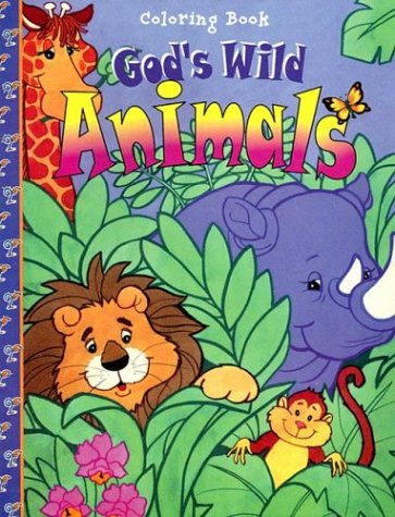 9780784706008: God's Wild Animals (16-Page Coloring Books)