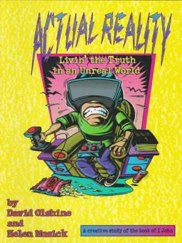 9780784706145: Actual Reality: Livin' the Truth in an Unreal World (Empowered(r) Bible Studies)