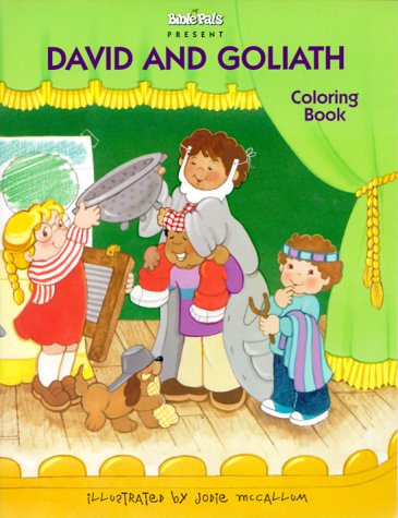 David and Goliath (My Bible Pals Coloring Books): n/a