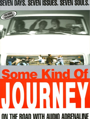Some Kind of Journey : On the Road with Audio Adrenaline (Empowered Youth Products Ser.): Reeves, ...