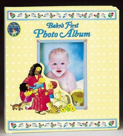 Baby's First Photo Album (First Bible Collection): Joshua Morris Publishing