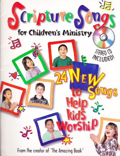 Scripture Songs for Childrens Ministry with CD (Audio) (Teacher Training Series): Salemo, Tony; ...