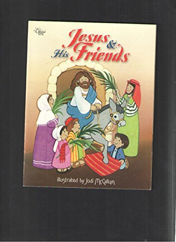 9780784708309: Jesus and His Friends (My Bible Pals)
