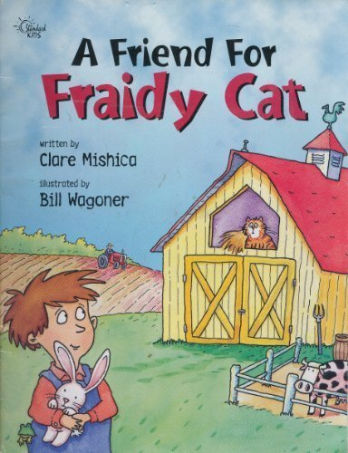 9780784708316: A Friend For Fraidy Cat (Happy Day Books) (Standard Kids)