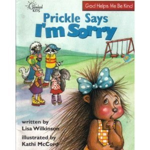 9780784708934: Prickle Says I'm Sorry (Happy Day Books)