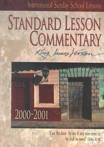 Standard Lesson Commentary 2000-2001: International Sunday School: Standard Publishing