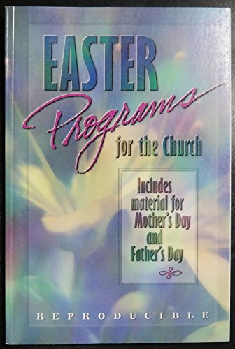 Easter Programs for the Church: n/a