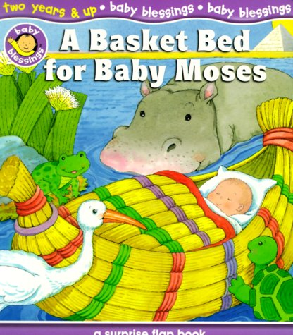 A Basket Bed for Baby Moses (Baby: Davidson, Alice Joyce
