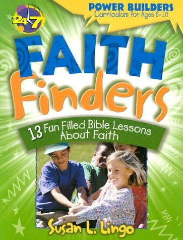 "Faith Finders (Power Builders Curriculum for Ages 6â""¢10) (0784711461) by Susan L. Lingo"