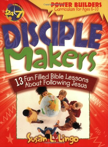 9780784711484: Disciple Makers (Power Builders Curriculum for Ages 6™10)