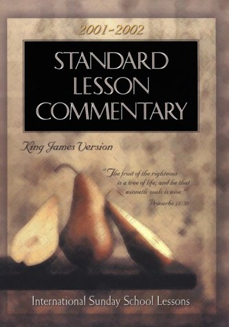 9780784711583: Standard Lesson Commentary 2001-2002: International Sunday School Lessons King James Version