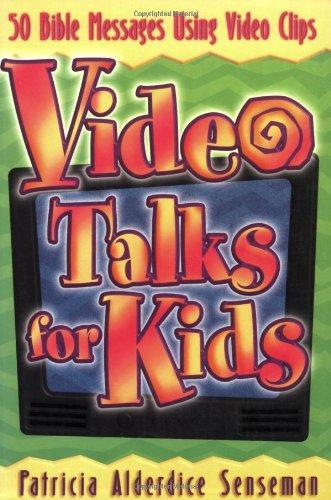 9780784711613: Video Talks For Kids: 50 Bible Messages Using Video Clips (Teacher Training Series)