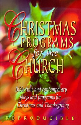 9780784711682: Christmas Programs for the Church: Includes Material for Thanksgiving