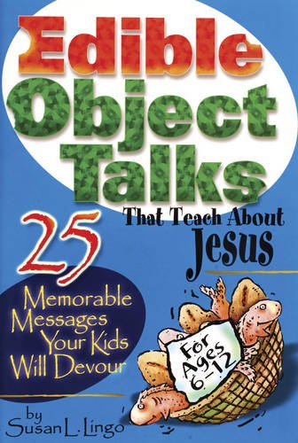 9780784711842: Edible Object Talks That Teach About Jesus