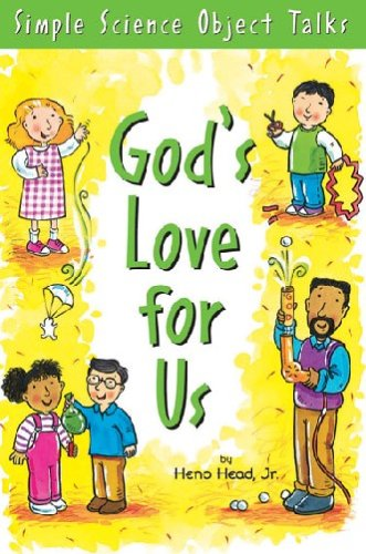 9780784712030: God's Love for Us: Simple Science Object Talks (Bible-Teaching Object Talks for Kids)