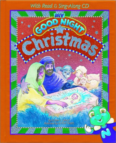 9780784712054: My Good Night Christmas: With Read & Sing-Along Cd