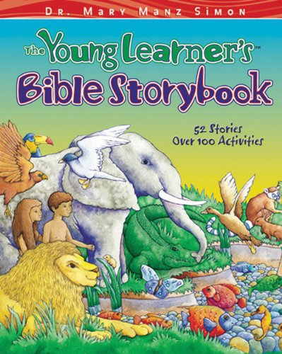 9780784712771: The Young Learner's Bible Storybook: 52 Stories, over 100 Activities