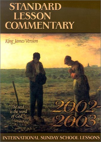 Standard Lesson Commentary 2002-2003: King James Version,: Standard Publishing