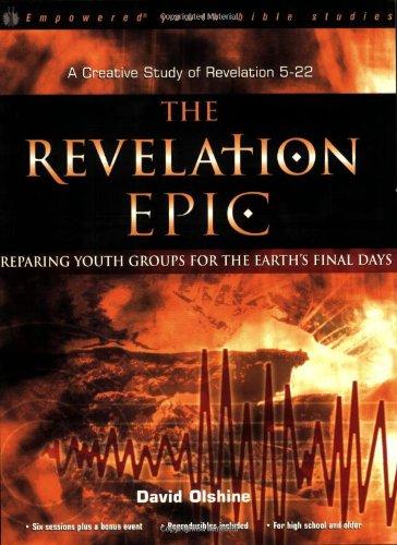 Revelation Epic : Preparing Youth Groups For The E: DAVID, OLSHINE