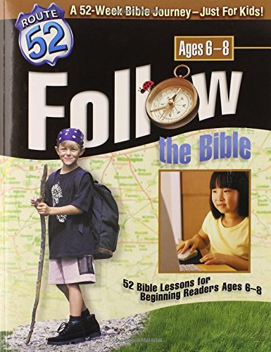 Follow the Bible: 52 Bible Lessons for Beginning Readers Ages 6-8 (Route 52)