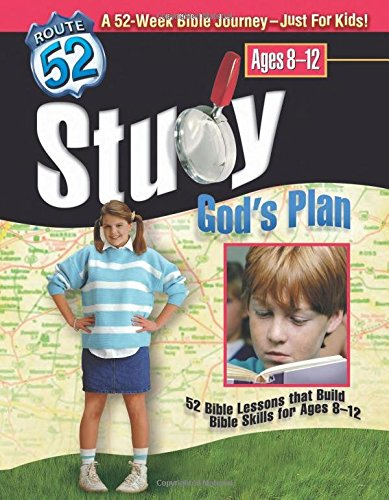 9780784713297: Study God's Plan: 52 Bible Lessons That Build Bible Skills for Ages 8-12 (Route 52™)