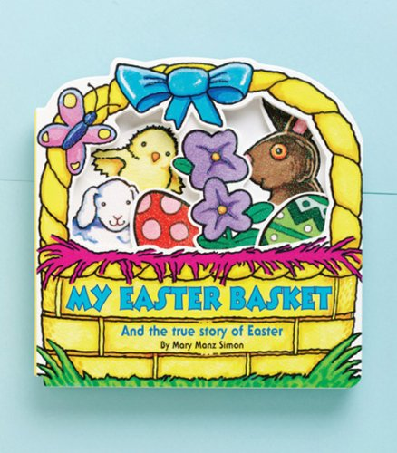 9780784713563: My Easter Basket: And the True Story of Easter