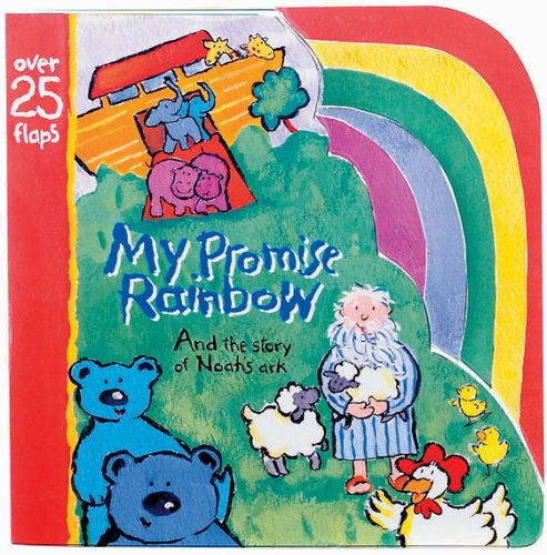 9780784713570: My Promise Rainbow: And the Story of Noah's Ark (Baby Blessings)