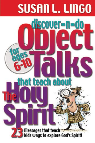 Discover-n-Do Object Talks That Teach About the Holy Spirit (0784713731) by Susan L. Lingo