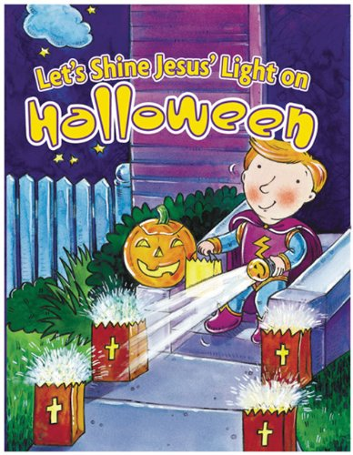 9780784713822: Let's Shine Jesus' Light on Halloween (Holiday Discovery Series)