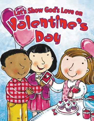 9780784713853: Let's Show God's Love on Valentine's Day (Holiday Discovery Series)