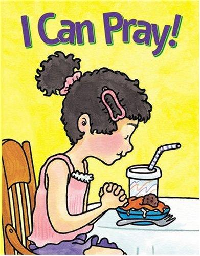 I Can Pray (Faith Discovery Series): Standard Pub