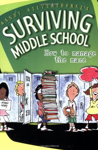 9780784714331: Sandy Silverthorne's Surviving Middle School