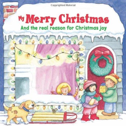 My Merry Christmas: And the Real Reason: Sally Lloyd Jones,
