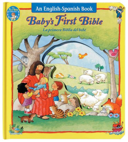 9780784714645: Baby's First Bible/la Primea Biblia Del Bebe (First Bible Collection)