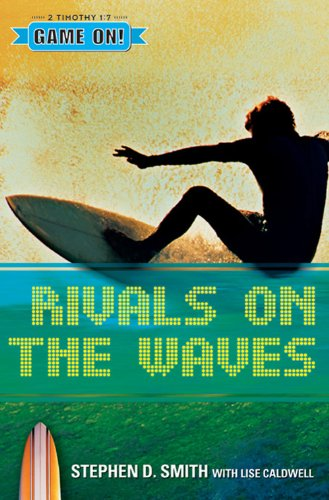 Rivals on the Waves (Game On!): Smith, Stephen D.