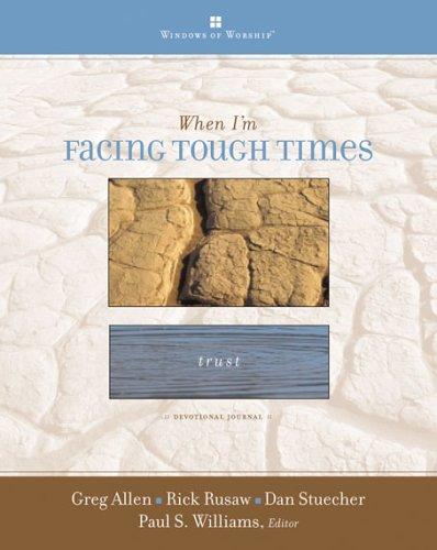 9780784715154: When I'm Facing Tough Times (Windows of Worship)