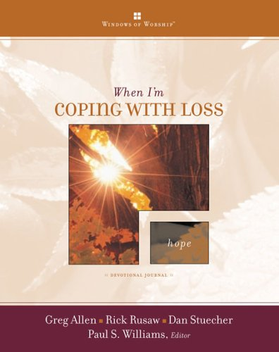 9780784715161: When I'm Coping with Loss (Windows of Worship)