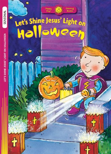 9780784715239: Let's Shine Jesus Light on Halloween (Holiday Discovery Coloring Book)