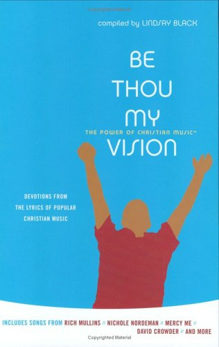 9780784715437: Be Thou My Vision (Power of Christian Music)