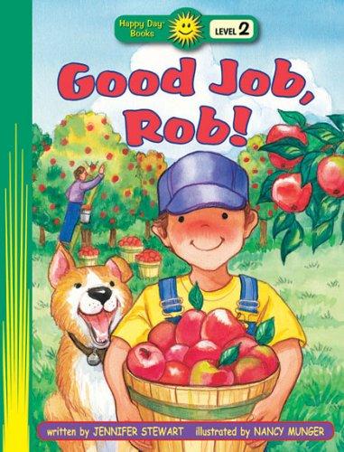 9780784716939: Good Job, Rob! (Happy Day® Books: Level 2)