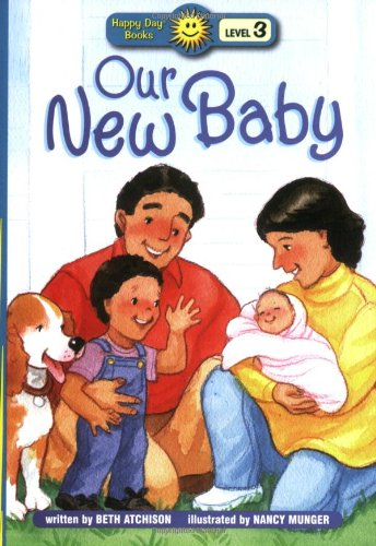 9780784717066: Our New Baby (Happy Day® Books: Level 3)